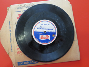 "Pepsi-Cola sponsored ""The Voice of Your Man in Service"" 78rpm record from WWII."